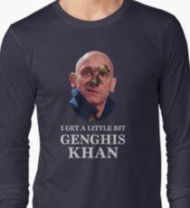 I Get A little Bit Genghis Khan Long Sleeve T-Shirt