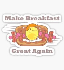 PARODY: Make Breakfast Great Again Sticker