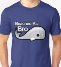 Beached As Bro Unisex T-Shirt