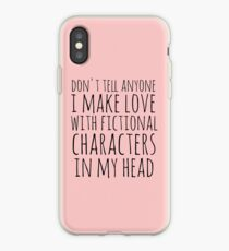 Vinilo o funda para iPhone don't tell anyone i make love with fictional characters in my head