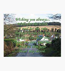 Wishing You Always Photographic Print