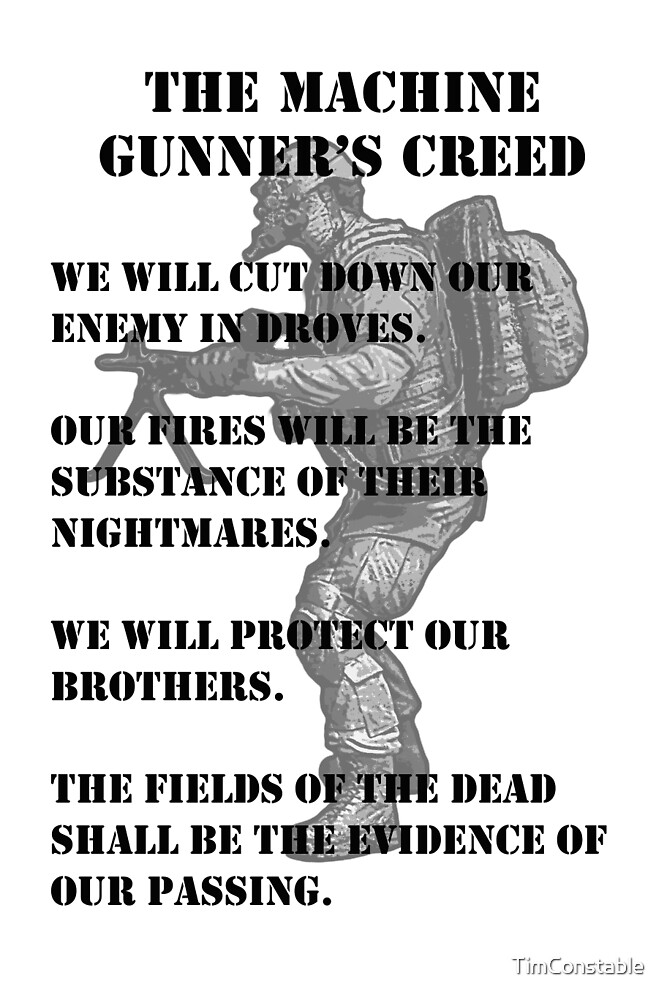 The Machine Gunner's Creed by TimConstable