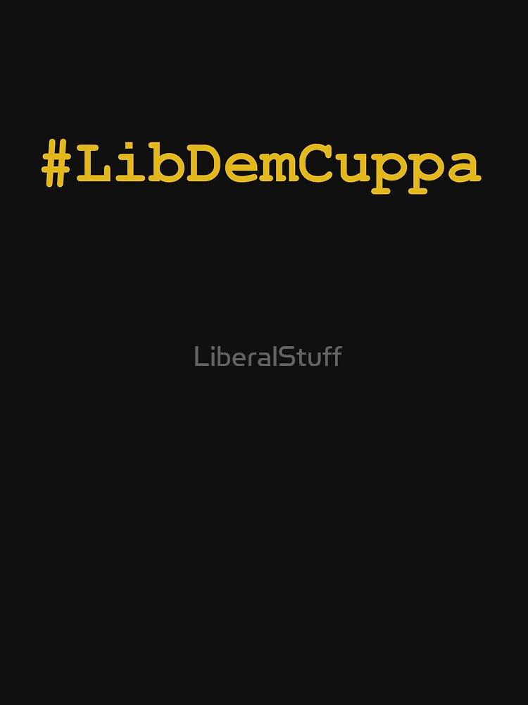 #LibDemCuppa by LiberalStuff