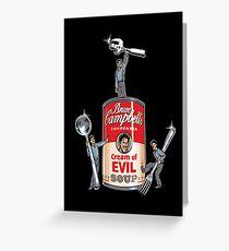 Bruce Campbel Cream Of Evil Greeting Card