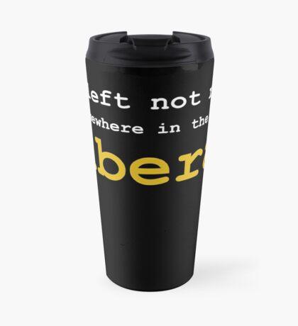 Just Liberal Travel Mug