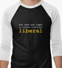 Just Liberal Men's Baseball ¾ T-Shirt