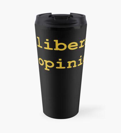 10 Liberals, 15 Opinions (Orange) Travel Mug
