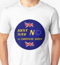 Just Say No! Unisex T-Shirt