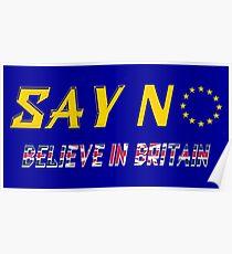 Believe In Britain Poster