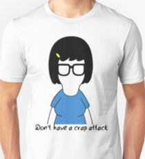 Don't Have A Crap Attack // Tina Belcher Unisex T-Shirt