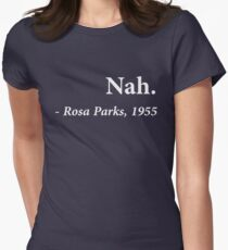 Nah. Rosa Park Womens Fitted T-Shirt