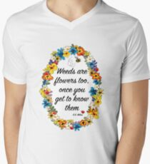 Weeds are flowers too... Mens V-Neck T-Shirt