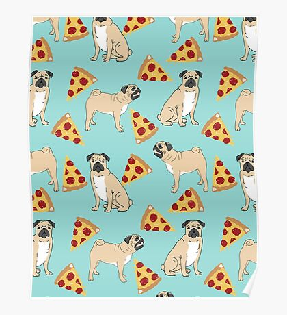 Pizza Pugs cute pet portraits funny puggle puppy dog pizza junk food dog gift trendy hipsters Poster
