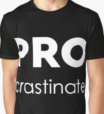 PROcrastinate Graphic T-Shirt