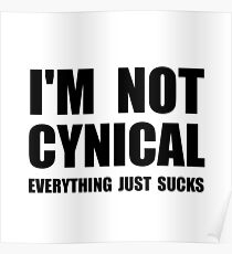 Not Cynical Poster