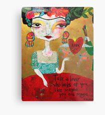 Frida - Take a Lover Metal Print