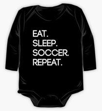 Eat. Sleep. Soccer. Repeat Long Sleeve Baby One-Piece