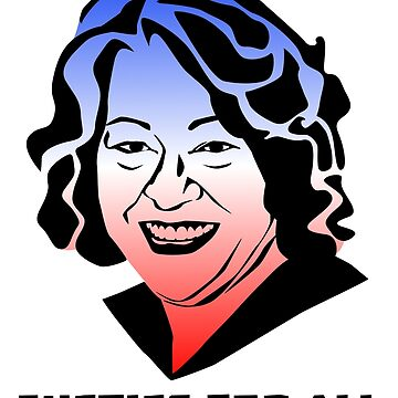 Justice for All, Sonia Sotomayor by Secularitee