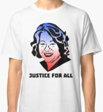 Justice for All, Sonia Sotomayor Classic T-Shirt