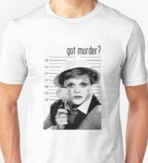 Got Murder? Unisex T-Shirt