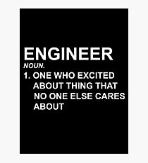 Engineer Noun Photographic Print
