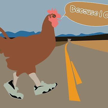 Why Did the Chicken Cross the Road? de SarGraphics