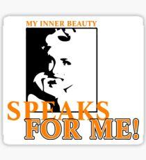 inner beauty speaks volumes Sticker