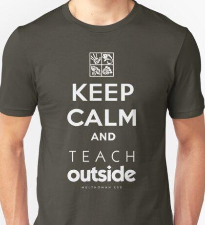 Keep Calm and Teach Outside T-Shirt