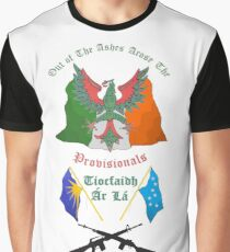 Out of the ashes arose the Provisionals Graphic T-Shirt