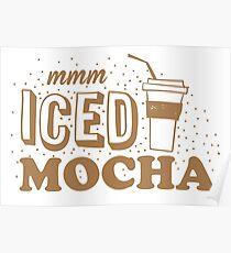 mmm ICED mocha Poster