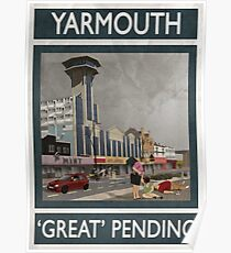 Yarmouth - 'Great Pending' Poster