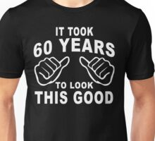 60 Years old Unisex T-Shirt