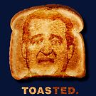 Toasted. by Alex Preiss