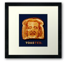 Toasted. Framed Print