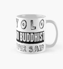 Buddhas Choice Mug