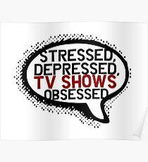 Tv shows obsessed Poster