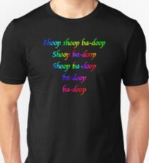 Shoop a Doop Unisex T-Shirt