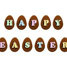 Happy Easter Chocolate Eggs by Shelley Neff