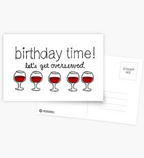 Birthday Time! Let's Get Overserved! Postcards