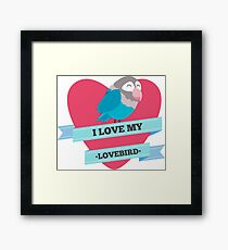 I Love My Lovebird (Blue) Framed Print