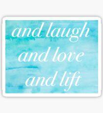 Und Lachen und Lieben und Heben Sticker