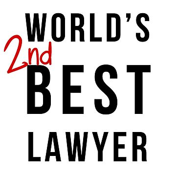 World's 2nd Best Lawyer by fawtytwo