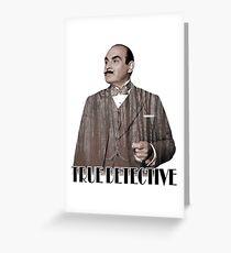 Poirot - True Detective Greeting Card