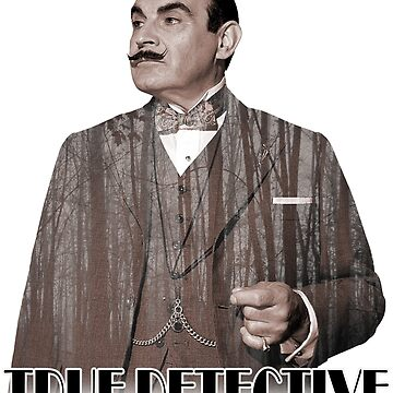 Poirot - True Detective by ianscott76