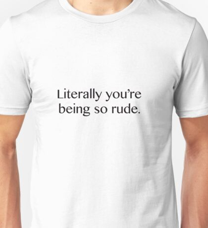So rude Unisex T-Shirt