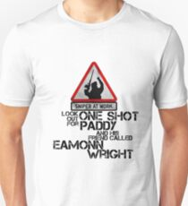 One shot Paddy Unisex T-Shirt