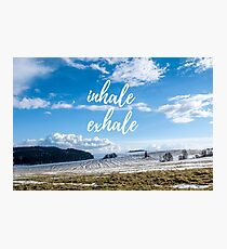 Inhale/Exhale Photographic Print