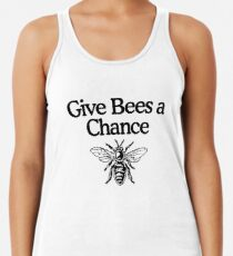 Give Bees A Chance Beekeeper Quote Design Racerback Tank Top