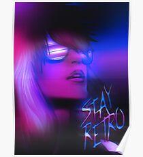Stay Retro! Poster