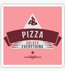 Pizza Solves Everything Food Quote Sticker